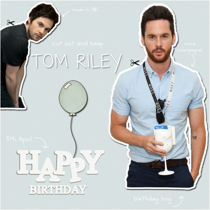 Happy Birthday Tom Riley